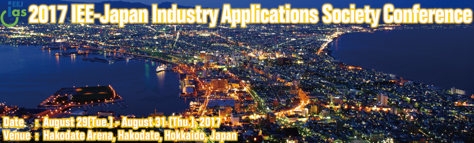 Call for Papers: 2017 IEE-Japan Industry Apprication Society Conference (JIASC2017)